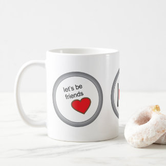 let´s sees friends - we are friendly coffee mug