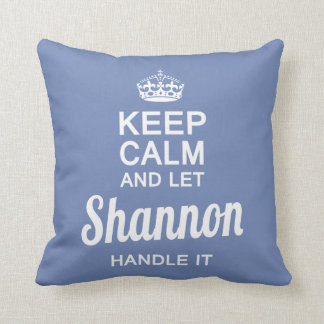 Let Shannon handle it Cushion