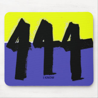 Let someone discover that YOU KNOW.  I know! Mouse Pad