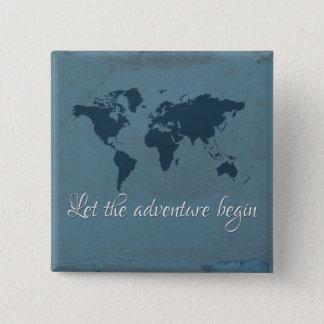 Let the adventure begin 15 cm square badge