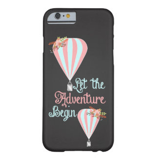 Let the Adventure Begin Barely There iPhone 6 Case