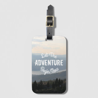 Let The Adventure Begin Now on Mountain Waterscape Luggage Tag