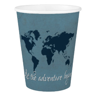 Let the adventure begin paper cup