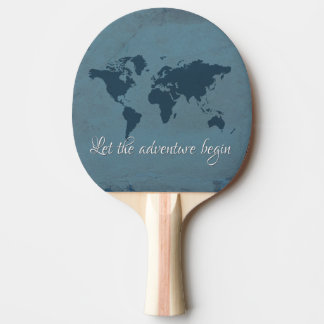 Let the adventure begin ping pong paddle