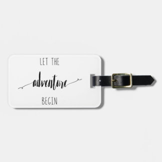 Let the Adventure Begin Quote Luggage Tag