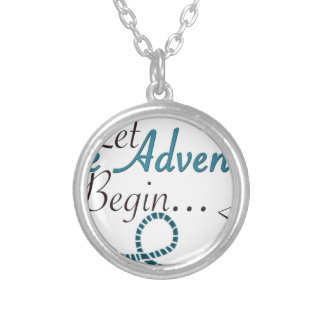 Let the Adventures Begin Silver Plated Necklace