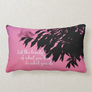 Let the Beauty of what you Love Rumi Quote Lumbar Cushion