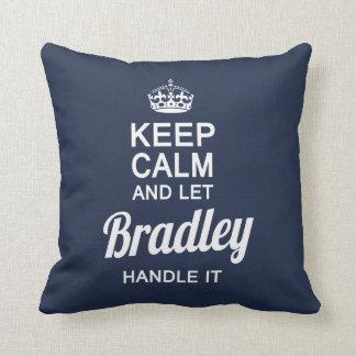 Let the Bradley handle it! Cushion