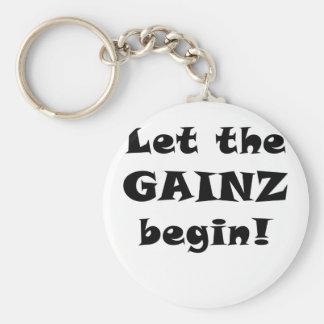 Let the Gainz Begin Key Ring