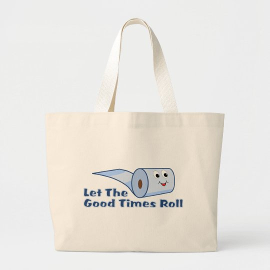 Let The Good Times Roll Large Tote Bag