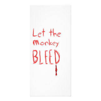 Let the Monkey Bleed, in red hand drawn text Rack Card