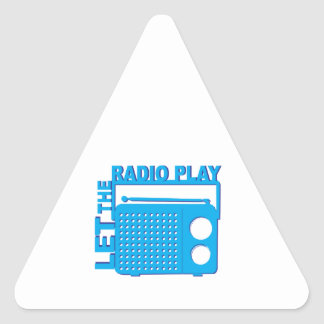 Let the Radio Play Triangle Stickers