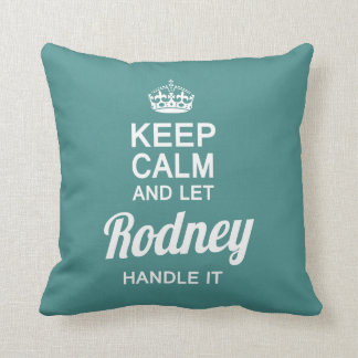 Let the Rodney handle it! Cushion