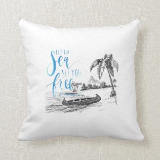 Let the sea set you free cushion