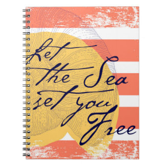Let the Sea Set You Free Notebook