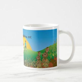Let the Sun Shine In! Coffee Mug