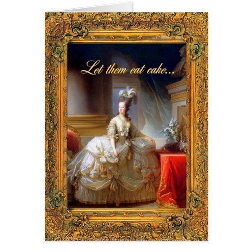let them eat cake let them eat cake happy birthday card zazzle 5505