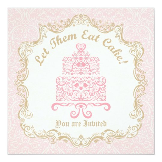 Let Them Eat Cake Invitation