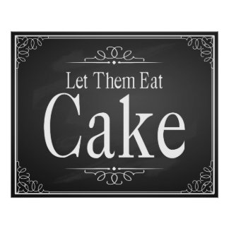 """Let them eat Cake"" Wedding sign print"