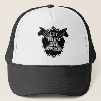 LET THEM EAT STEAK TRUCKER HAT
