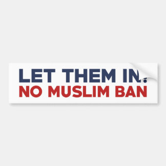 Let Them In Bumper Sticker
