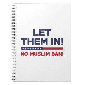 Let Them In! Notebooks