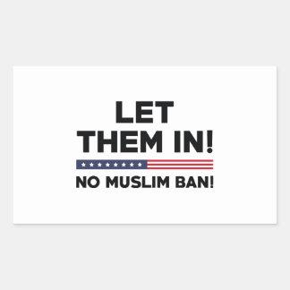 Let Them In! Rectangular Sticker