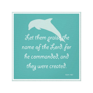 Let them Praise the Name of the Lord Canvas Print