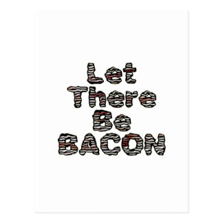 Let There Be BACON Postcards
