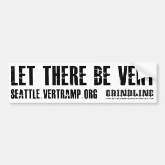Let There Be Vert - Bumper Sticker