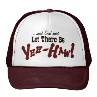 Let There Be YeeHaw! Cap