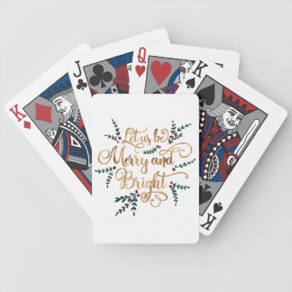 Let us be Merry and Bright Gold Foil Typography Bicycle Playing Cards