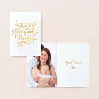 Let us be Merry and Bright Gold Foil Typography Foil Card