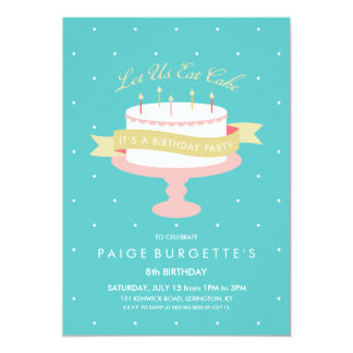 Let Us Eat Cake Birthday Invitation