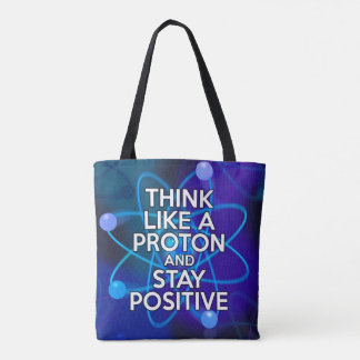 LET US PAUSE / THINK LIKE A PROTON TOTE BAG