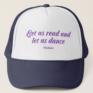 Let Us Read And Let Us Dance Trucker Hat