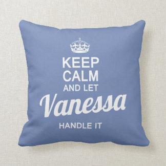 Let Vanessa handle it! Cushion