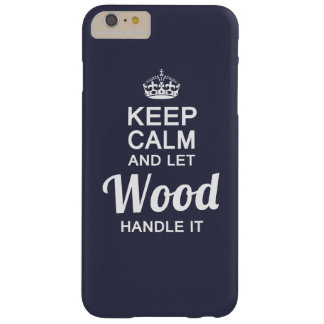 Let Wood handle it Barely There iPhone 6 Plus Case
