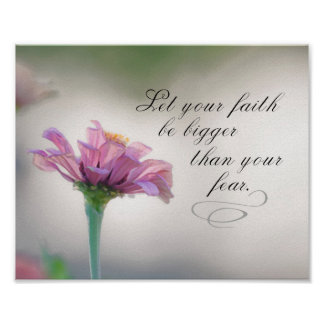 Let Your Faith Be Bigger Than Your Fear Poster