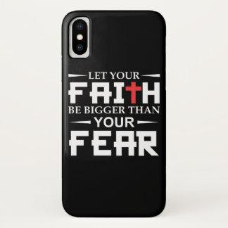 Let Your Faith Bigger Than Fear Christian Faith iPhone X Case