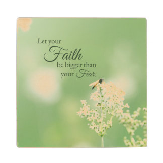 """Let your Faith…"" Christian Quote Floral Flower Wood Coaster"