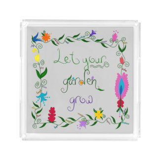 Let Your Garden Grow Colored Acrylic Tray