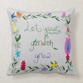 Let Your Garden Grow Colored Cushion
