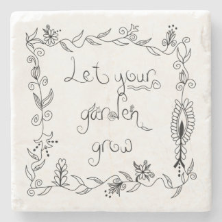 Let Your Garden Grow Stone Beverage Coaster