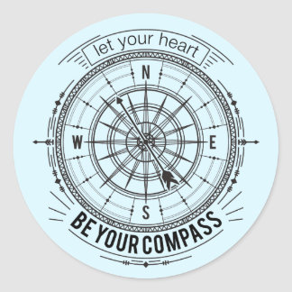 Let Your Heart Be Your Compass Classic Round Sticker