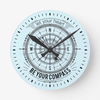 Let Your Heart Be Your Compass Round Clock