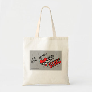 Let your heart sing! tote bag