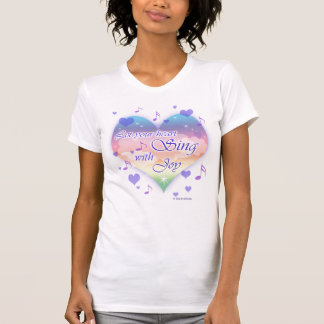 """""""Let Your Heart SING With Joy"""" Musical Notes and H T-Shirt"""