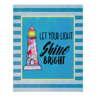 Let Your Light Shine Bright Lighthouse Typography Poster