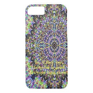 Let Your Light Shine! by Alsie Clay iPhone 7 Case